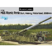 M65 ATOMIC ANNIE GUN, HEAVY MOTORIZED 280mm E1/72